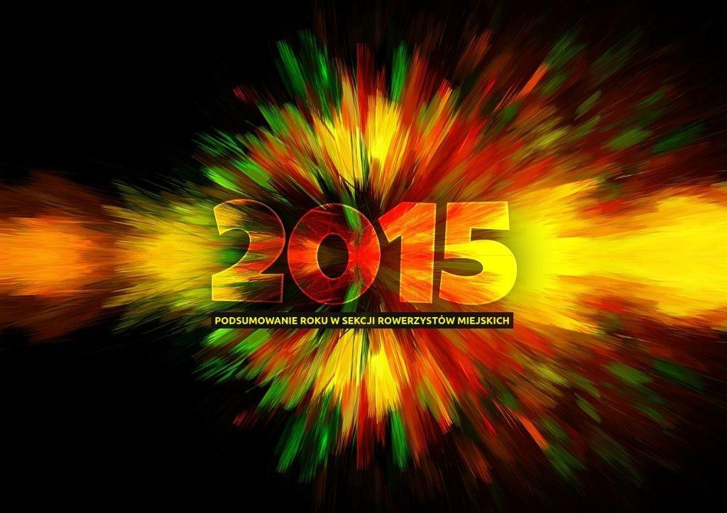 2015 - rowerowe podsumowanie poznań