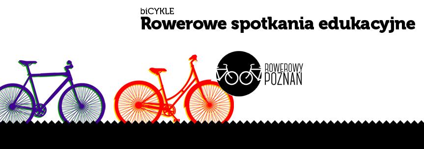 bicykle - rowerowe spotkania edukacyjne